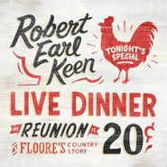 Robert Earl Keen, Live Dinner Reunion (CD)