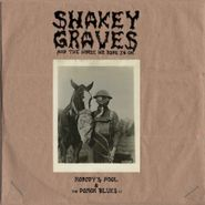 Shakey Graves, Shakey Graves & The Horse He Rode In On  (LP)