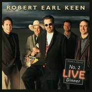 Robert Earl Keen, No. 2 Live Dinner (LP)