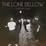 The Lone Bellow, Half Moon Light (CD)