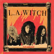 L.A. Witch, Play With Fire [Translucent Yellow Vinyl] (LP)