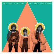 The Coathangers, The Devil You Know [Colored Vinyl] (LP)