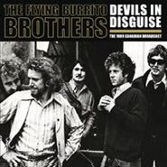 The Flying Burrito Brothers, Devils In Disguise (1971 Live Broadcast) (LP)
