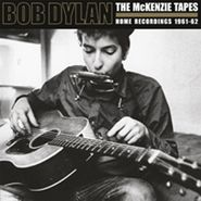 Bob Dylan, The McKenzie Tapes: Home Recordings 1961-62 (LP)
