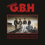 G.B.H., The Punk Singles 1981-84 (LP)