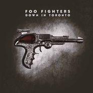 Foo Fighters, Down In Toronto (LP)