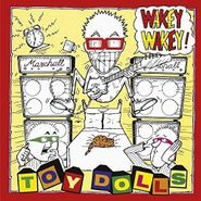 Toy Dolls, Wakey Wakey! (LP)