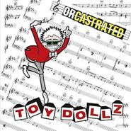 Toy Dolls, Orcastrated (LP)