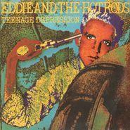 Eddie & the Hot Rods, Teenage Depression (LP)