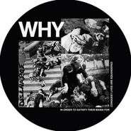 Discharge, Why? [Picture Disc] (LP)