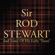 "Rod Stewart, Sir Rod Stewart & Some Of His Early ""Faces"" (LP)"