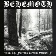 Behemoth, And The Forests Dream Eternally (LP)