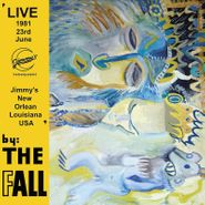 The Fall, New Orleans 1981 (LP)