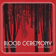 """Blood Ceremony, Lolly Windows / Heaven & Hell (7"""")"""