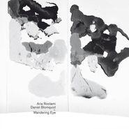 Aria Rostami, Wandering Eye (CD)