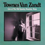 Townes Van Zandt, Live At The Old Quarter (LP)