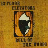 13th Floor Elevators, Bull Of The Woods (CD)