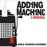 Various Artists, Adding Machine: A Musical [Premiere Cast] (CD)