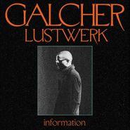 Galcher Lustwerk, Information [Colored Vinyl] (LP)