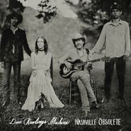 Dave Rawlings Machine, Nashville Obsolete (CD)