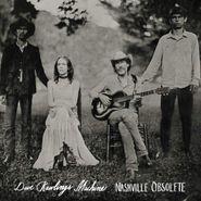 Dave Rawlings Machine, Nashville Obsolete (LP)