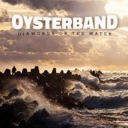 Oysterband, Diamonds On The Water (CD)