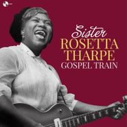 Sister Rosetta Tharpe, Gospel Train (LP)