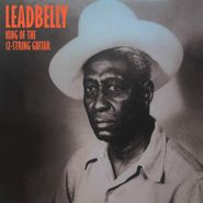 Leadbelly, King Of The 12-String Guitar (LP)