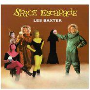 Les Baxter, Space Escapade (LP)