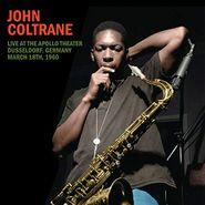 John Coltrane, Live At The Apollo Theater, Düsseldorf, Germany March 18th, 1960 (LP)