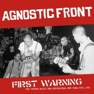 Agnostic Front, First Warning (LP)