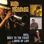 Hugh Masekela, Sixty / Black To The Future / Notes Of Life (CD)