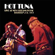 Hot Tuna, Live At New Orleans House Berkeley, CA 9/69 (CD)
