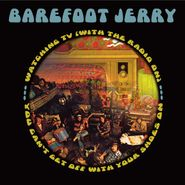 Barefoot Jerry, Watching TV (With The Radio On) / You Can't Get Off With Your Shoes On (CD)