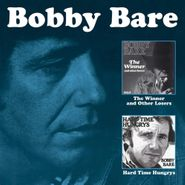 Bobby Bare, The Winner & Other Losers / Hard Time Hungrys (CD)