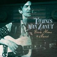Townes Van Zandt, Down Home & Abroad (CD)