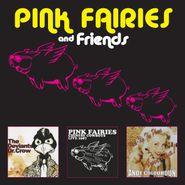 Pink Fairies, Pink Fairies & Friends [Uk Import] (CD)