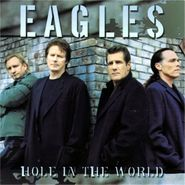 Eagles, Hole In The World [Single] (CD)