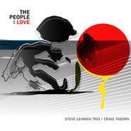Steve Lehman Trio, The People I Love (CD)