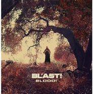 Bl'ast!, Blood! (CD)