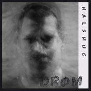 Halshug, Drøm (LP)