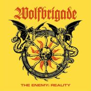 Wolfbrigade, The Enemy: Reality (LP)