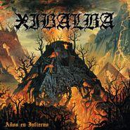 Xibalba, Años En Infierno (CD)