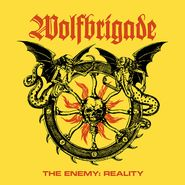Wolfbrigade, The Enemy: Reality [Colored Vinyl] (LP)