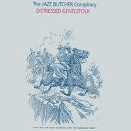 The Jazz Butcher Conspiracy, Distressed Gentlefolk [Record Store Day] (LP)