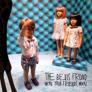 The Bevis Frond, We're Your Friends, Man (CD)