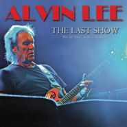 Alvin Lee, The Last Show: May 28, 2012 - Raalte, Holland (CD)