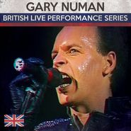 Gary Numan, British Live Performance Series (CD)