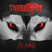 Through Fire, All Animal (CD)