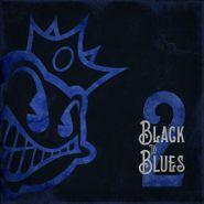 Black Stone Cherry, Black To Blues 2 (CD)